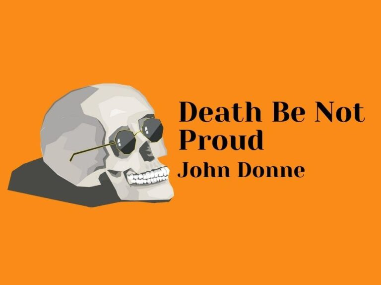Death Be Not proud-John Donne-Why You Shouldn't Fear of Death?